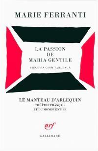 La passion de Maria Gentile