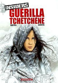 Insiders. Volume 1, Guérilla tchétchène