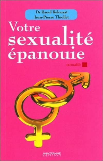 Votre sexualité épanouie