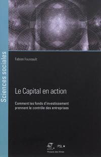 Le capital en action