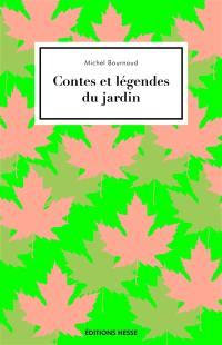 Contes et légendes du jardin
