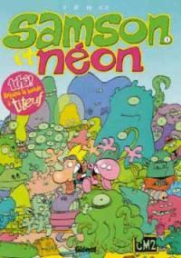 Samson et Néon. Volume 1, Mon copain de l'espace
