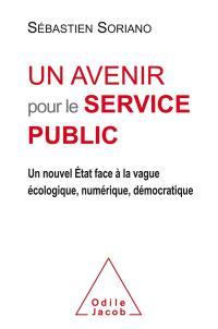 Un avenir pour le service public