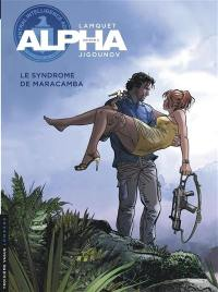 Alpha. Volume 13, Le syndrome de Maracamba