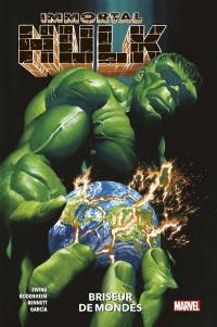 Immortal Hulk. Volume 5, Briseur de mondes