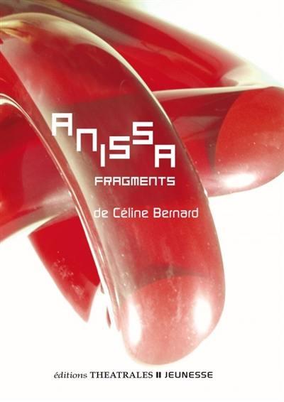 Anissa fragments