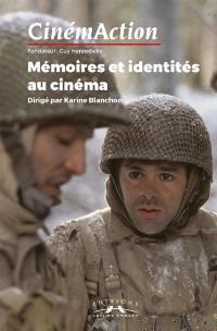 CinémAction. n° 163, Mémoires et identités au cinéma