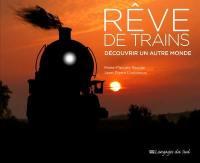Rêve de trains