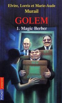 Golem. Volume 1, Magic Berber