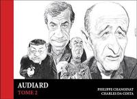Audiard. Volume 2,