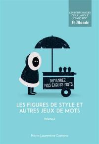 Les figures de style et autres jeux de mots. Volume 2,