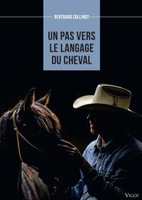 Un pas vers le langage du cheval