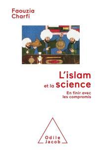 L'islam et la science : en finir avec les compromis