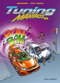 Tuning maniacs. Volume 1,