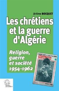 Les chrétiens et la guerre d'Algérie