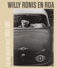 Willy Ronis en RDA