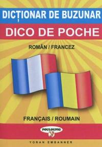 Dico de poche roumain-français, français-roumain = Dictionar de buzunar român-francez si francez-român