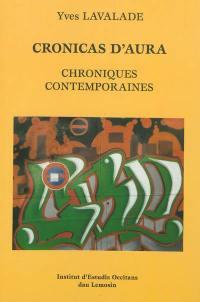 Cronicas d'aura = Chroniques contemporaines