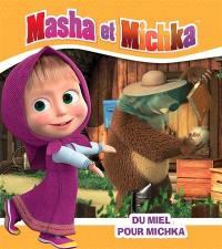 Masha et Michka, Du miel pour Michka