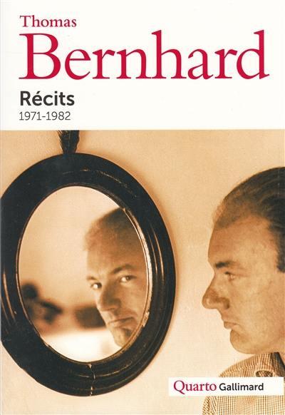 Récits, 1971-1982