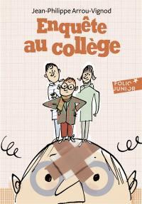 Enquête au collège. Volume 2, Enquête au collège