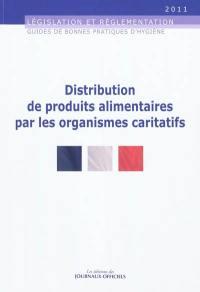 Distribution de produits alimentaires par les organismes caritatifs