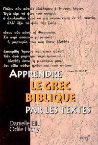Apprendre le grec biblique par les textes