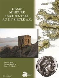 L'Asie Mineure occidentale au IIIe siècle A.C.