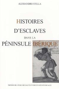 Histoires d'esclaves dans la péninsule Ibérique