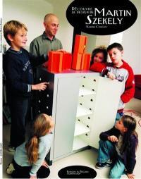 Découvre le design de Martin Szekely