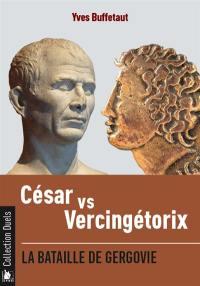 César vs Vercingétorix