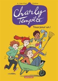 Charly Tempête. Volume 4, Tous pour un !