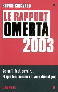 Le rapport omertà 2003