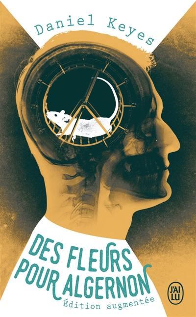Des fleurs pour Algernon; Algernon, Charlie et moi : trajectoire d'un écrivain