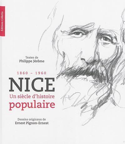 Nice, un siècle d'histoire populaire