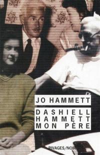 Dashiell Hammett, mon père
