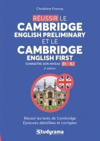 Réussir le Cambridge English preliminary et le Cambridge English first