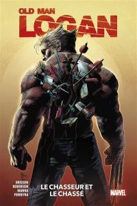 Old man Logan. Volume 1, Le chasseur et le chassé