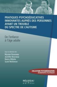 Pratiques psychoéducatives innovantes auprès des personnes ayant un trouble du spectre de l'autisme