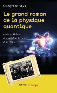 Le grand roman de la physique quantique