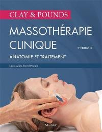 Massothérapie clinique Clay & Pounds