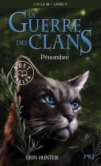 La guerre des clans. Volume 5, Pénombre