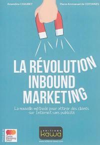 La révolution inbound marketing