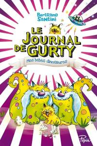 Le journal de Gurty, Mes bébés dinosaures