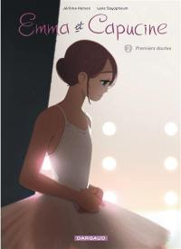 Emma et Capucine. Volume 2, Premiers doutes