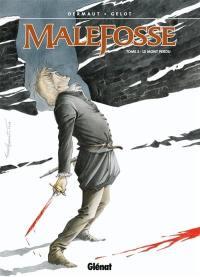 Malefosse. Volume 2, Le Mont perdu