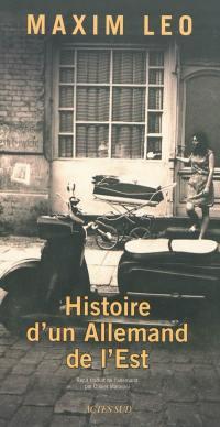 Histoire d'un Allemand de l'Est