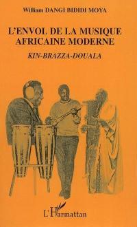 L'envol de la musique africaine moderne