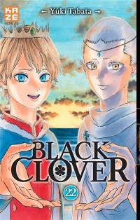 Black Clover. Volume 22, L'aube