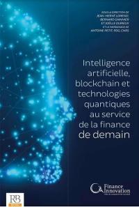 Intelligence artificielle, blockchain et technologies quantiques